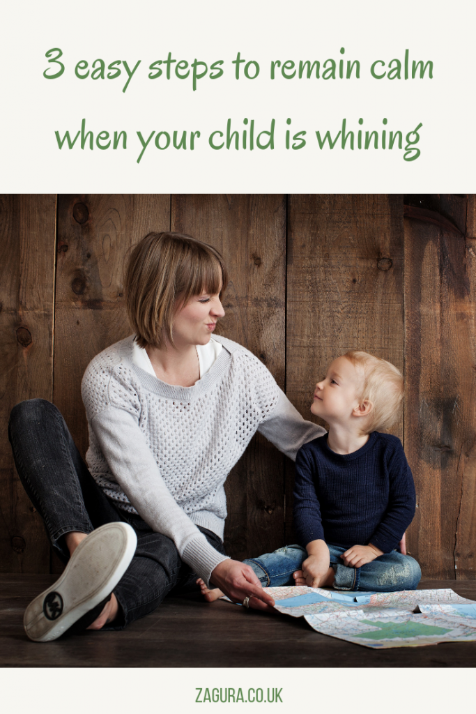 3 easy steps to keep calm when kids are whining