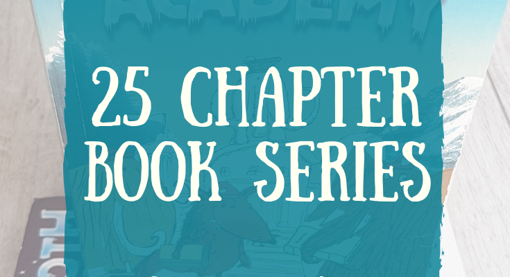 25 chapter book series for young readers