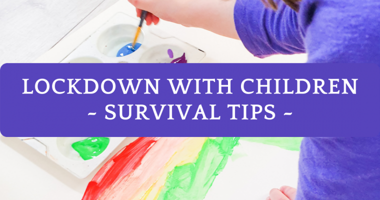 Lockdown with children – survival tips for parents