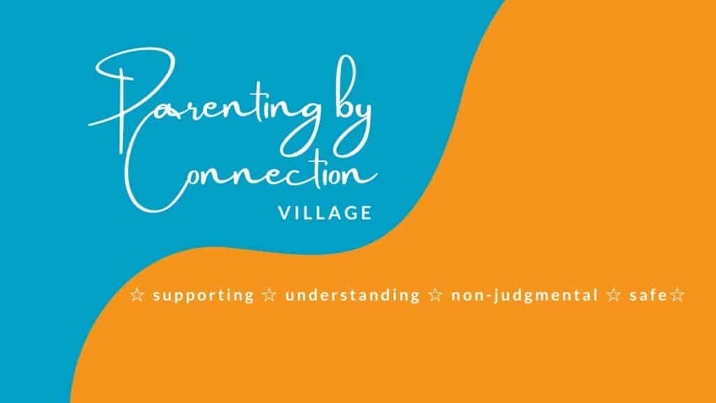 Parenting by Connection Village - a Facebook group for parents