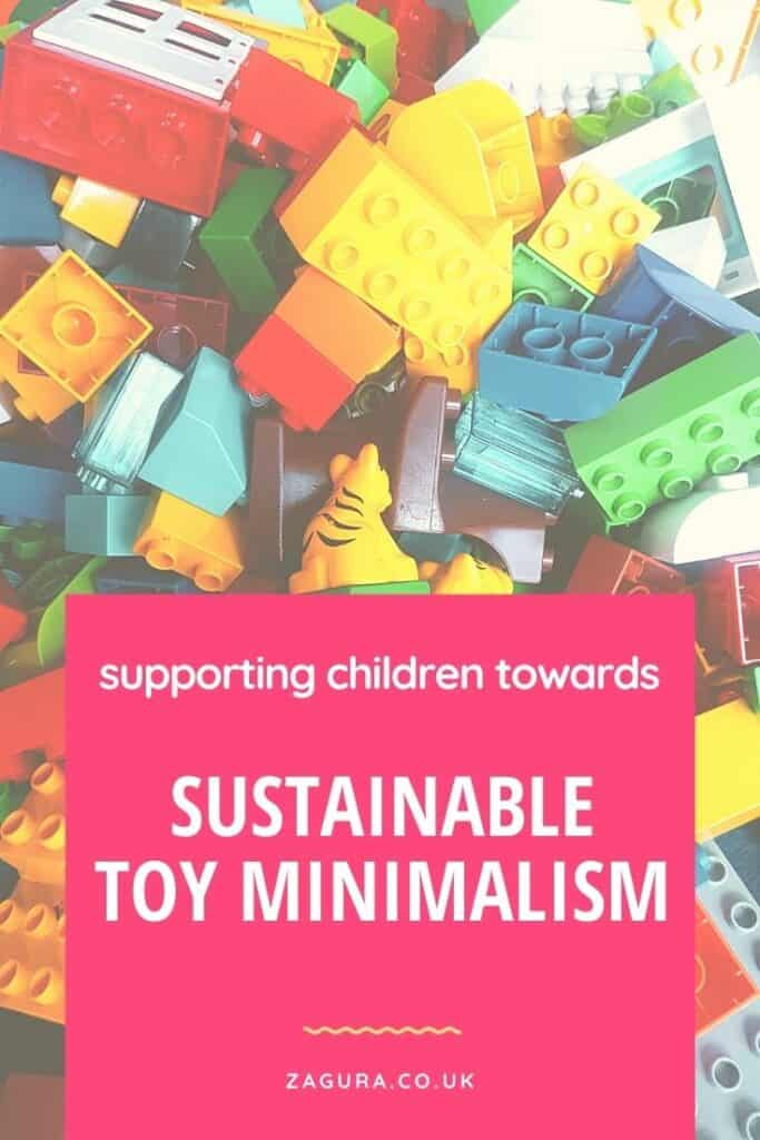 Sustainable toy minimalism - steps to take